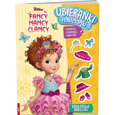 Fancy Nancy Clancy. Ubieranki, naklejanki